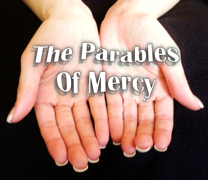 Parables Of Mercy