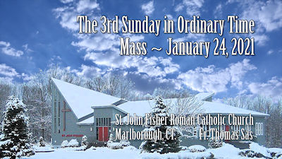 Mass 3rd Sunday 2021
