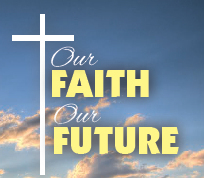 Our Faith Our Future